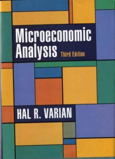 Microeconomic Analysis by Hal R. Varian 1992, Hardcover