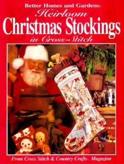 Heirloom Christmas Stockings in Cross Stitch by Better Homes and