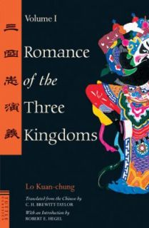 Romance of the Three Kingdoms Vol. 1 by Lo Kuan Chung and Chung Kuan
