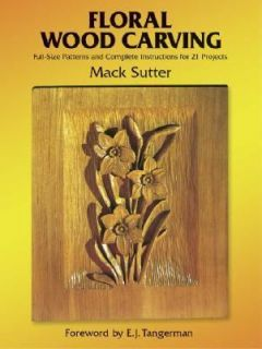Floral Wood Carving Full Size Patterns and Complete Instructions for