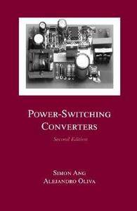Power Switching Converters by Ang Simon 2005, Hardcover, Revised