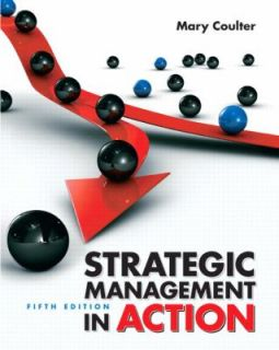 Strategic Management in Action by Mary Coulter 2012, Paperback