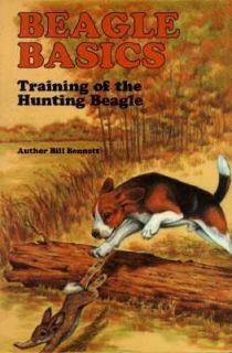 Beagle Training Basics by William A. Bennett 1998, Paperback