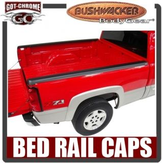 49514 Bushwacker Ultimate Bed Rail Caps S10 / Sonoma 1994 2004 (Fits