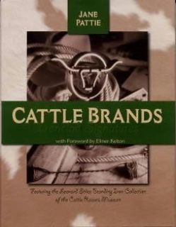 Cattle Brands Ironclad Signatures book Branding Irons