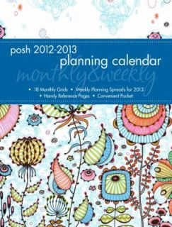 Posh Sea Floral 2013 Monthly Weekly Planner Calendar by Andrews Mcmeel