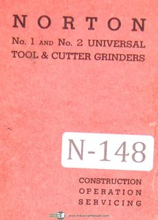 Norton No. 1 & 2, Universal Tool Cutter Grinders Manual