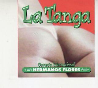 La Tanga Orquesta Internacional Los Hermanos Flores CD 2002