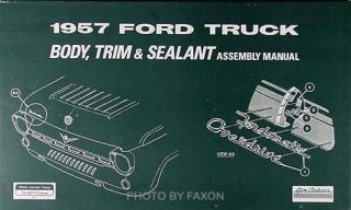 1957 Ford Pickup and Panel Truck Body and Trim Assembly Manual F100
