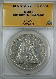 1843 Seated Liberty Silver Dollar, ANACS VF 20 Details, Rim Bumps