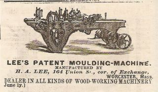 1878 LEE MOULDING MACHINE WOOD TOOL AD WORCESTER MA MASSACHUSETTS