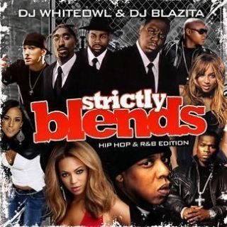 DJ Blazita WhiteOwl Strictly Blends Hip Hop R&B Mix CD