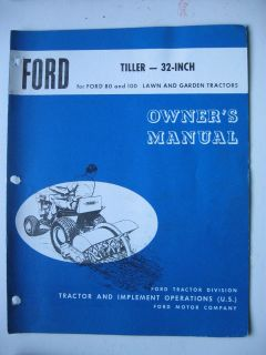 1960s FORD 80 & 100 LAWN & GARDEN TRACTOR 32 TILLER OPERATORS MANUAL