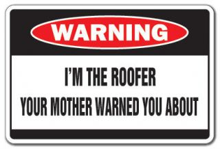 ROOFER Warning Sign house mother shingles gag gift roofing roof repair