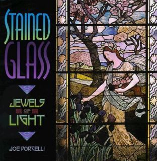 Stained Glass   Jewels of Light by Joe Porcelli 1998, Hardcover