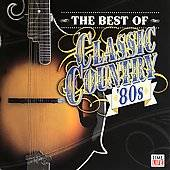 The Best of Classic Country 80s CD, Sep 2006, Time Life Music