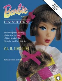 Barbie Doll Fashion Vol. 2 The Complete History of the Wardrobes of