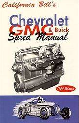 Chevy GMC Buick Speed Manual Inline Six 6 Straight 8 216 248 228