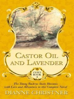 Castor Oil and Lavender  The Young Buck