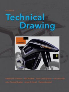Technical Drawing by Frederick E. Giesecke, Ivan L. Hill, Alva