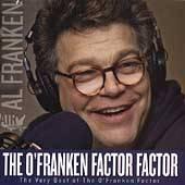 Franken Factor Factor The Very Best of the OFranken Factor by Al