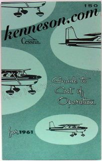 Cessna Aircraft 150 1961 Trainer Airplane Guide to Cost of Operation