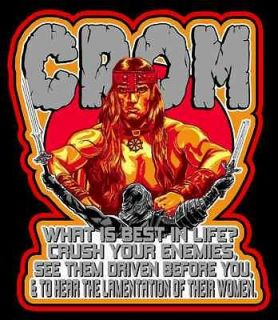 80s Cult Classic Conan the Barbarian CROM Best In Life? custom tee