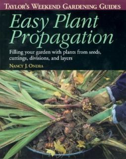 Taylors Weekend Gardening Guide to Easy Plant Propagation Filling