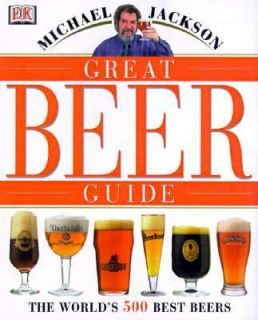 Great Beer Guide The Worlds 500 Best Beers by Michael Jackson 2000