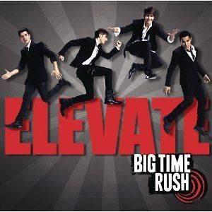 Big Time Rush   Elevate (NEW CD)