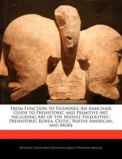 Prehistoric Korea, Celtic, Na by Calista King 2011, Paperback