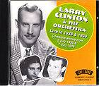 LARRY CLINTON & ORCHESTRA  Live in 1938 and 1939   2 Complete Shows CD