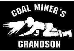 Vinyl Decal   Coal Miner grandson crawling light mine fun sticker