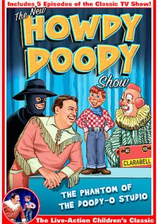 The New Howdy Doody Show   The Phantom of the Doody O Studio DVD, 2004