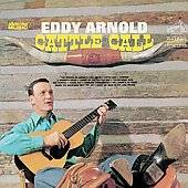 Cattle Call Collectors Choice Music by Eddy Arnold CD, Aug 2005, 2