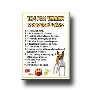 TOY FOX TERRIER Property Laws FRIDGE MAGNET New DOG
