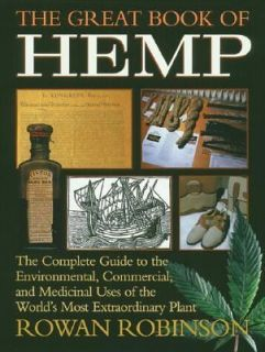 The Great Book of Hemp The Complete Guide to the Environmental