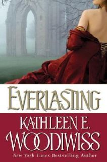 Everlasting by Kathleen E. Woodiwiss 2007, Hardcover