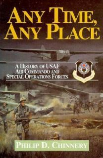 Air Commando and Special Operations Forces, 1944 1994 by Philip D