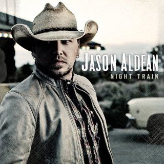 Night Train Jason Aldean  Musique