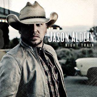 Night Train Jason Aldean  Musique