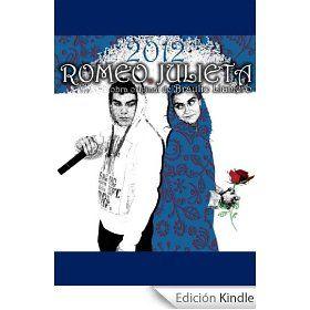 Romeo, Julieta, 2012. eBook Braulio Llamero .es Tienda Kindle