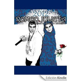 Romeo, Julieta, 2012. eBook Braulio Llamero  Tienda Kindle