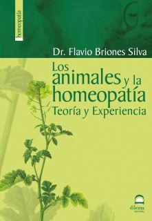 LOS ANIMALES Y LA HOMEOPATIA TEORIA Y EXPERIENCIA   FLAVIO BRIONES
