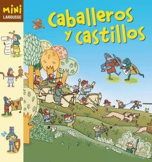 CABALLEROS Y CASTILLOS   VV.AA.. Resumen del libro y comentarios