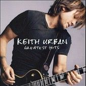 Greatest Hits by Keith Urban CD, Nov 2007, Liberty USA