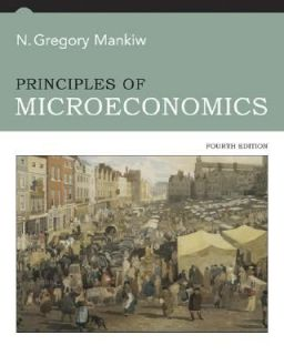 of Microeconomics by N. Gregory Mankiw 2006, Paperback