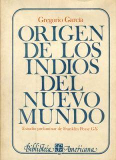 Origen de Los Indios Del Nuevo Mundo by Gregorio García and Franklin