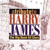 Tribute to Harry James by Big Band All Stars CD, Jun 1998, Pickwick