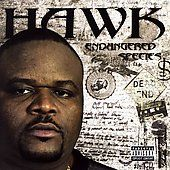 Endangered Species PA by HAWK Houston Rapper CD, May 2007, Street